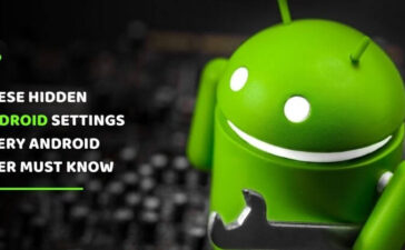 Hidden Android Settings You Should Know