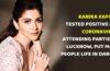 Kanika Kapoor Positive Coronavirus