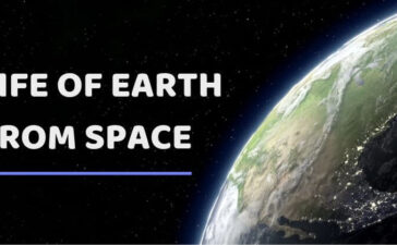 LIFE OF Planet EARTH FROM Space
