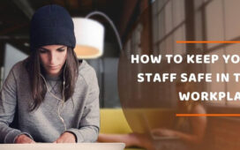 Staff Safe In The Workplace
