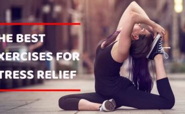 BEST EXERCISES FOR STRESS RELIEF