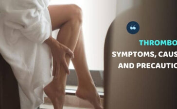 Thrombosis symptoms, causes and precautions