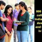 800 Engineering Colleges Of India To Shut Down This Year.