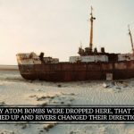 Nuclear Testing Has Made This Island Barren, Dried Up The Sea